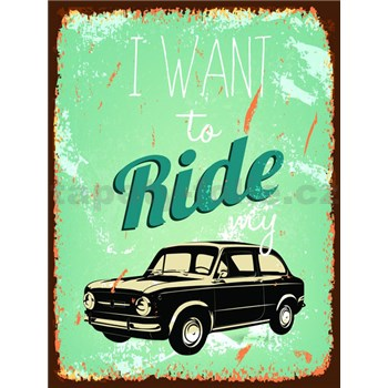 Retro cedule Ride My Car 40 x 30 cm